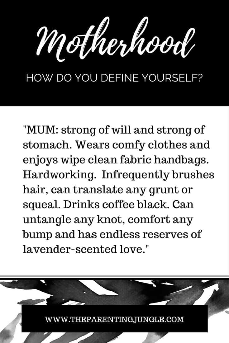 Motherhood, mum, definition